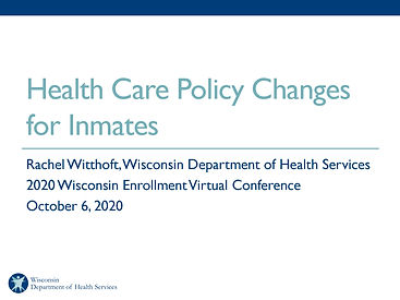 Health Care Policy Changes for Inmates -