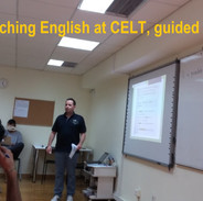 Teaching English at CELT, guided by the best