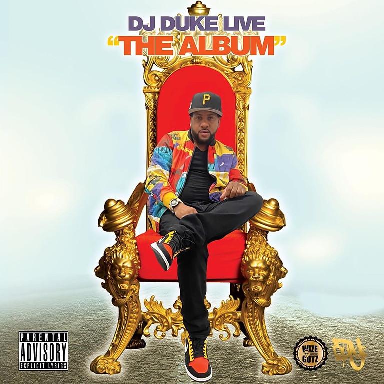 "Dj Duke Live ""The Album"" Release"