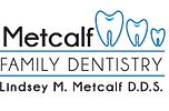 Metcalf-Famiy-Dentistry.png