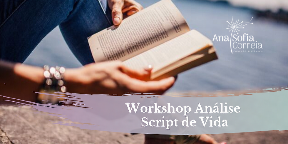 Workshop: Análise Script de Vida