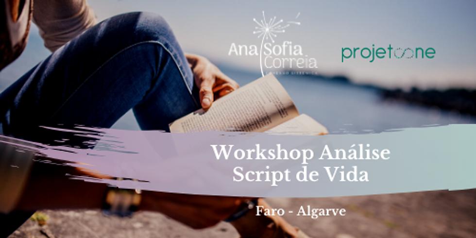 Workshop: Análise Script de Vida - Faro (Algarve)