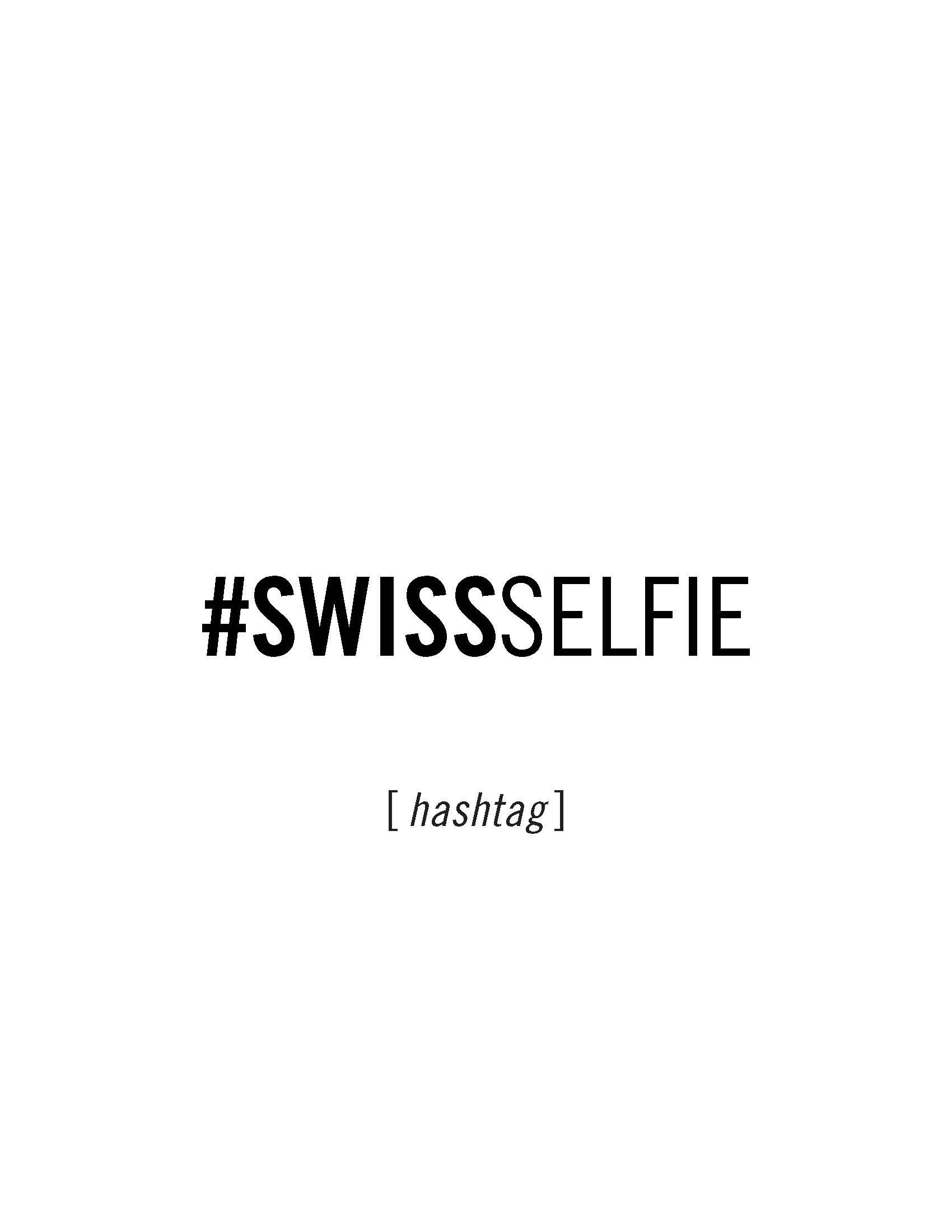 #SwissSelfie Campaign