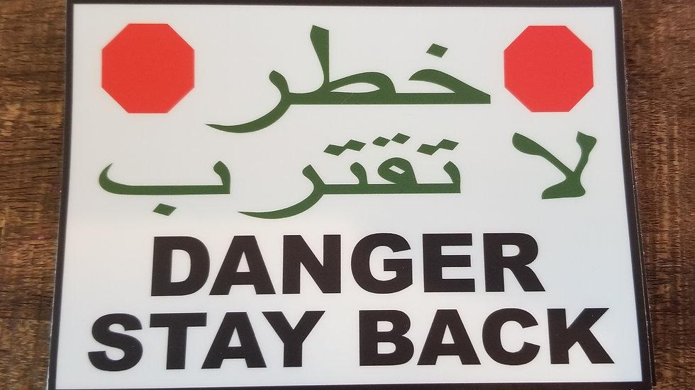 Danger Stay Back Sticker