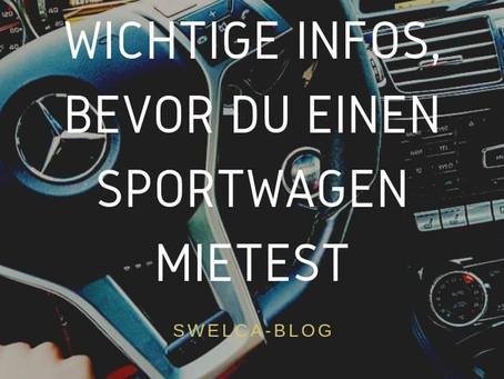 Herzlich Willkommen auf unserem SWELCA-Blog - wichtige Infos vor einer Sportwagenmiete