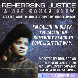 REHEARSING JUSTICE: A One-Woman Show