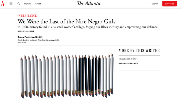 """We Were the Last of the Nice Negro Girls"" Anna Deavere Smith for The Atlantic"
