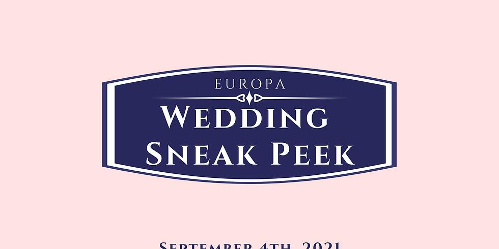Europa Wedding Sneak Peek September  4th 2021