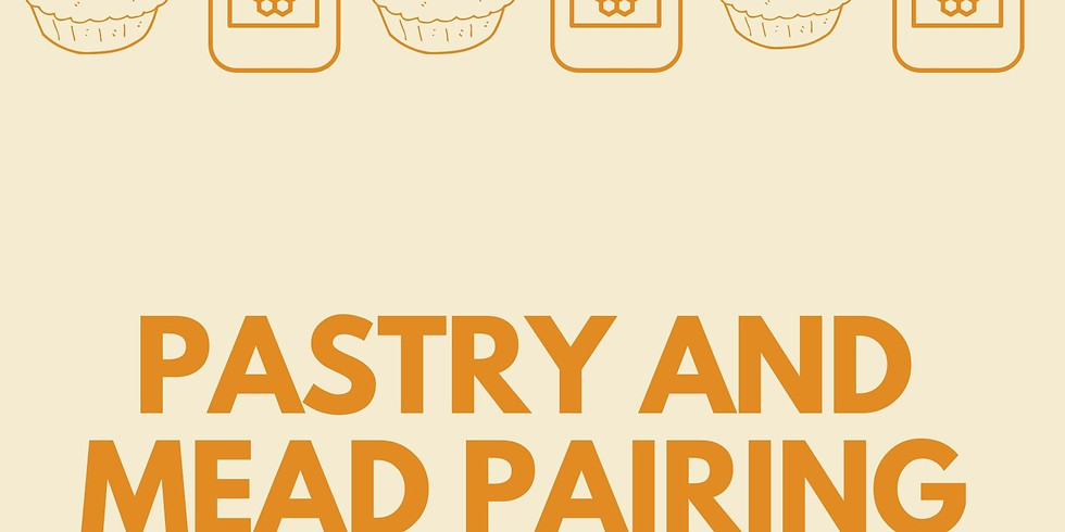 Pastry & Mead Pairing