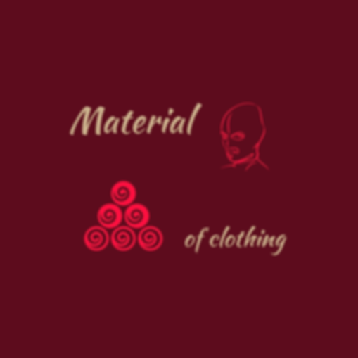 Materials of clothing