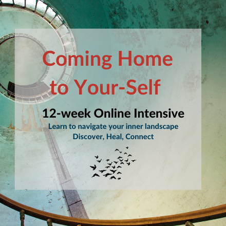 Coming Home to Your-Self