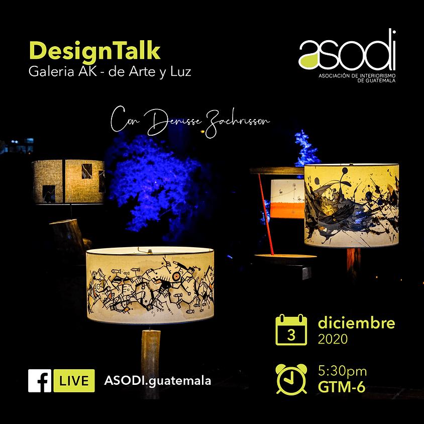 DesignTalk | Galería AK - de Arte y luz