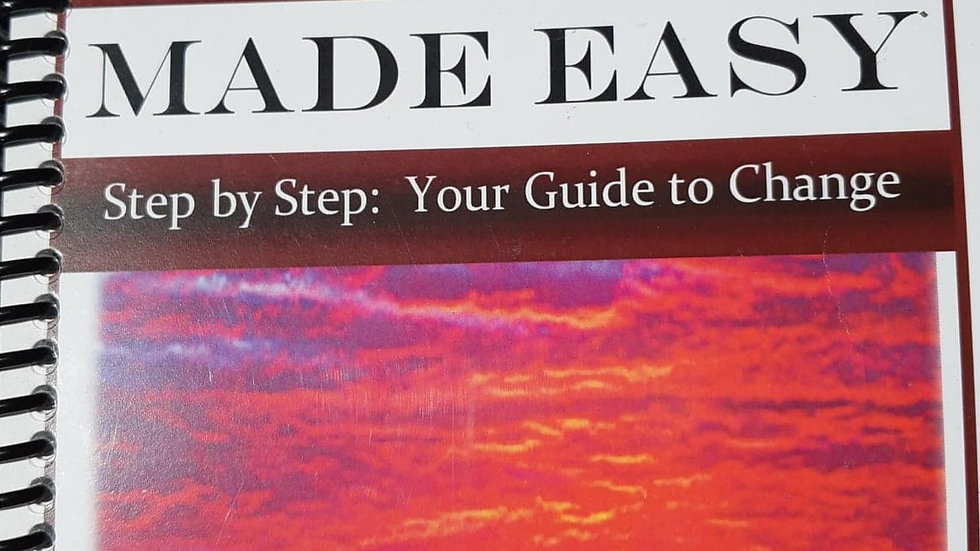 Lifestyle Change Made Easy:  Step By Step Your Guide to Change