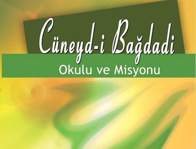 Yeni Türk Şiirinde Cüneyd-i Bağdadî Okulu ve Misyonu