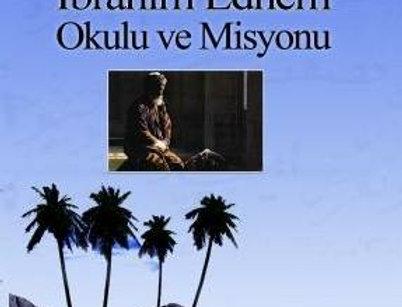 Yeni Türk Şiirinde İbrahim Edhem Okulu ve Misyonu