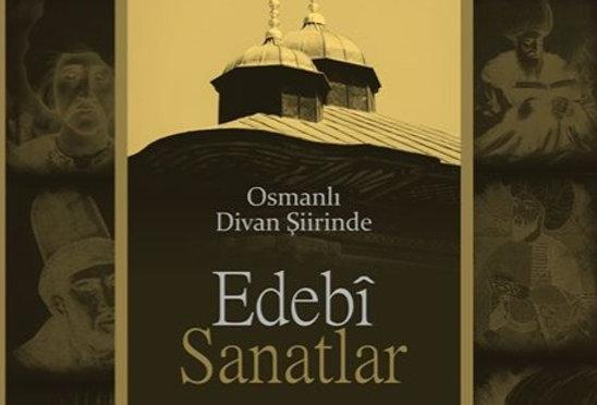 Osmanlı Divan Şiirinde Edebi Sanatlar