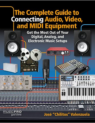 The Complete Guide to Connecting Audio, Video...
