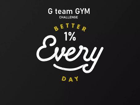 1% BETTER G team GYM challenge
