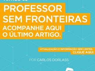 Artigo Semanal: Professor, por acaso és página virada?