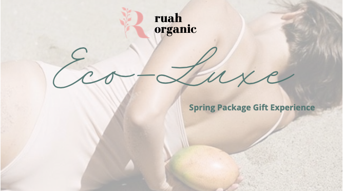 Exclusive Ruah Organic Spring Package