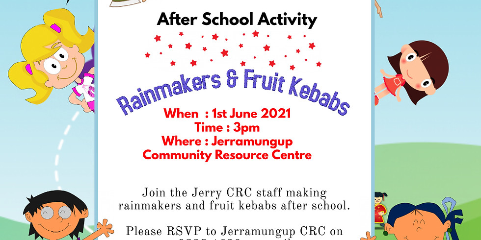 After school Activity -  Rainmakers and Fruit Kebabs