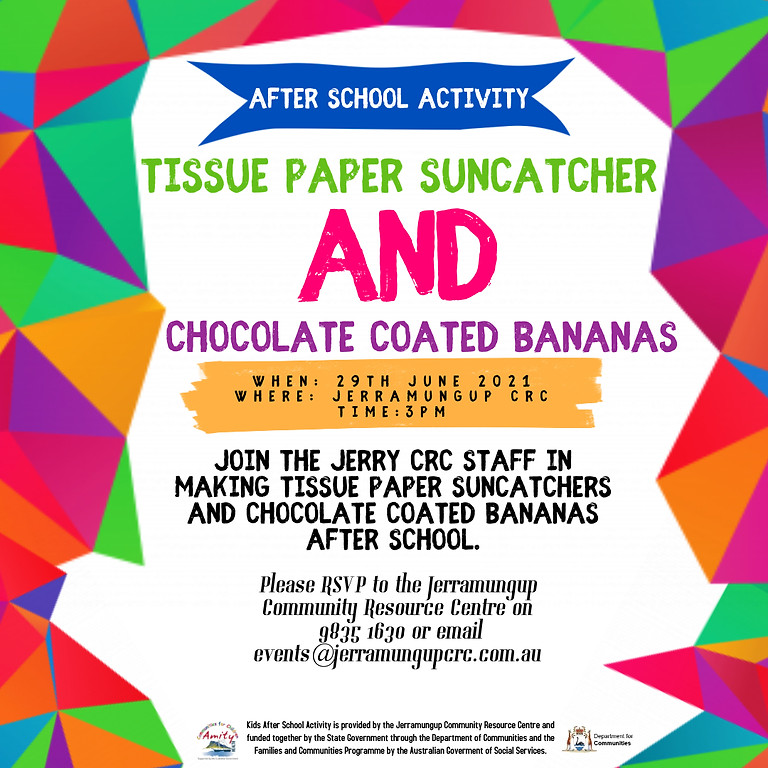 After School Activity - Tissue Paper Sun Catcher & Chocolate Bananas