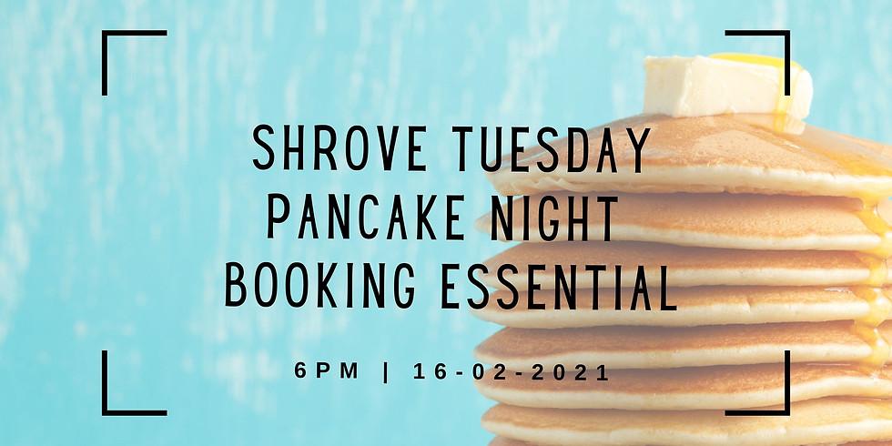 Shrove Tuesday Pancake Night
