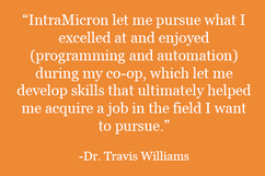 Dr. Travis Williams' Quote about IntraMicron