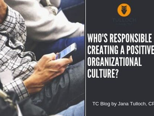 Who's Responsible for Creating a Positive Organizational Culture?