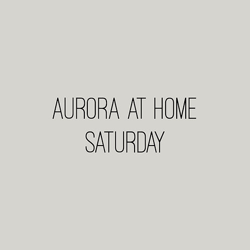Aurora at Home for 2 - Saturday December 5