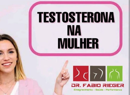 Testosterona na mulher??!!