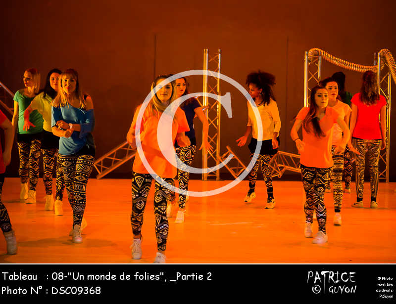 _Partie 2, 08--Un monde de folies--DSC09368