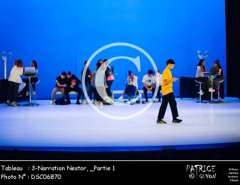 _Partie 1, 3-Narration Nestor-DSC06870