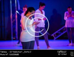 _Partie 2, 12--Addiction--DSC09685