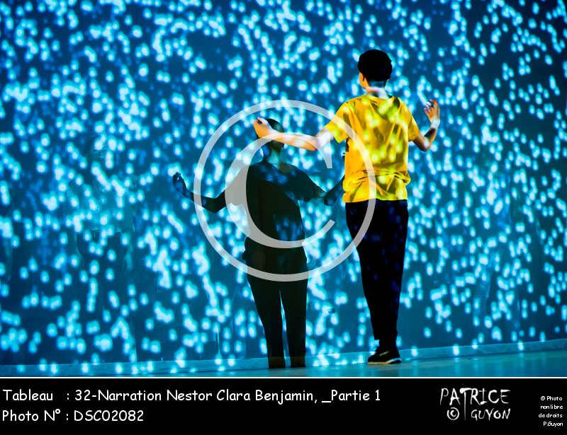 _Partie 1, 32-Narration Nestor Clara Benjamin-DSC02082