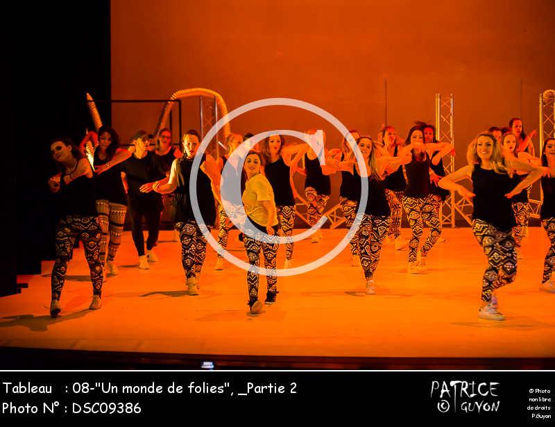 _Partie 2, 08--Un monde de folies--DSC09386