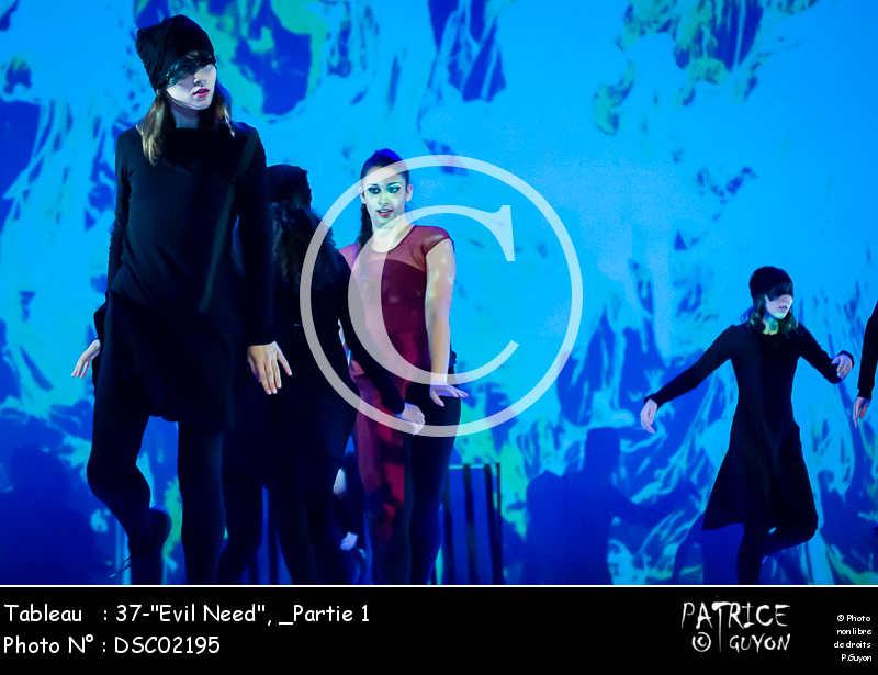 _Partie 1, 37--Evil Need--DSC02195