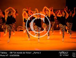 _Partie 2, 08--Un monde de folies--DSC09396