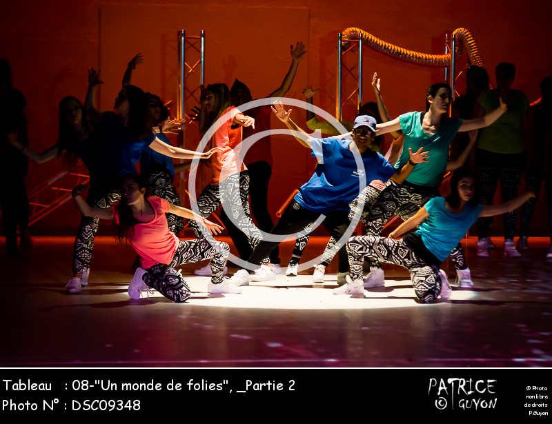 _Partie 2, 08--Un monde de folies--DSC09348