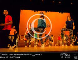 _Partie 2, 08--Un monde de folies--DSC02404