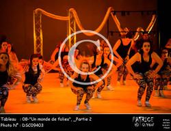 _Partie 2, 08--Un monde de folies--DSC09403
