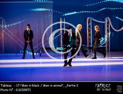 _Partie 2, 17--Men in black - Men in animal--DSC09971