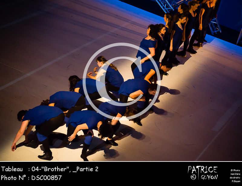 _Partie 2, 04--Brother--DSC00857