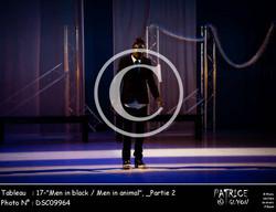 _Partie 2, 17--Men in black - Men in animal--DSC09964