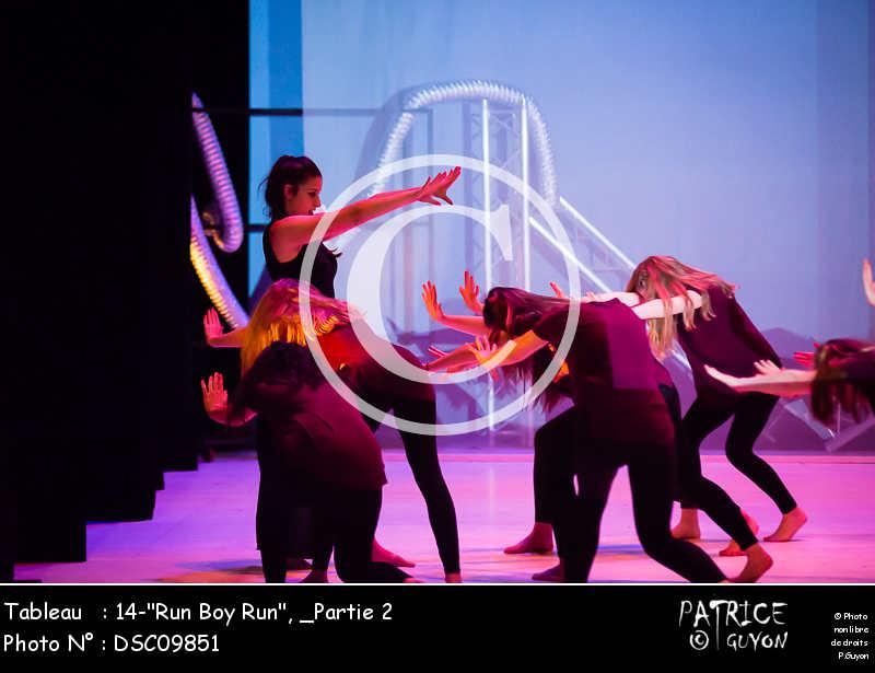 _Partie 2, 14--Run Boy Run--DSC09851