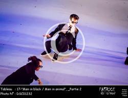 _Partie 2, 17--Men in black - Men in animal--DSC01232