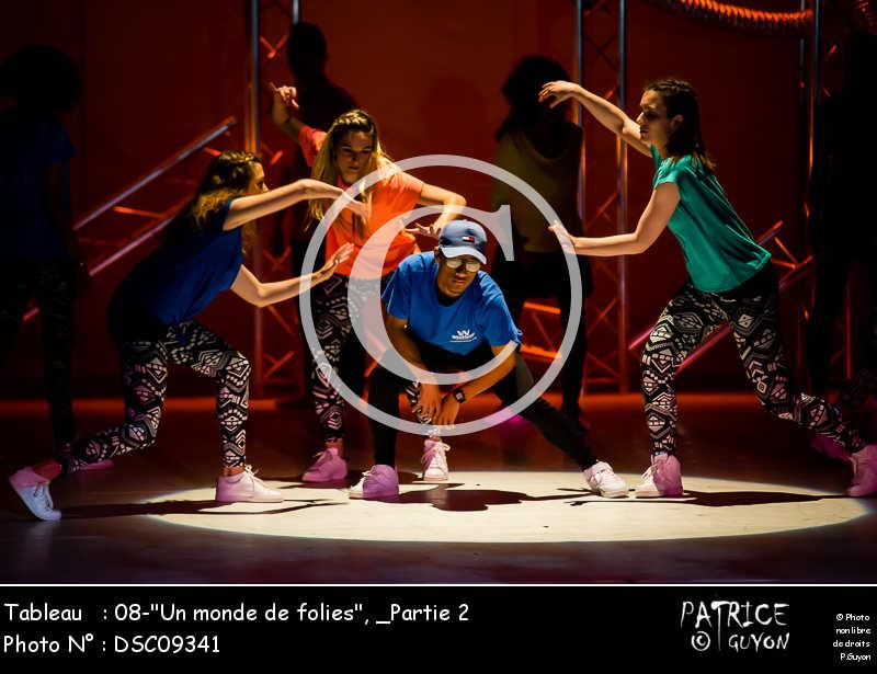 _Partie 2, 08--Un monde de folies--DSC09341