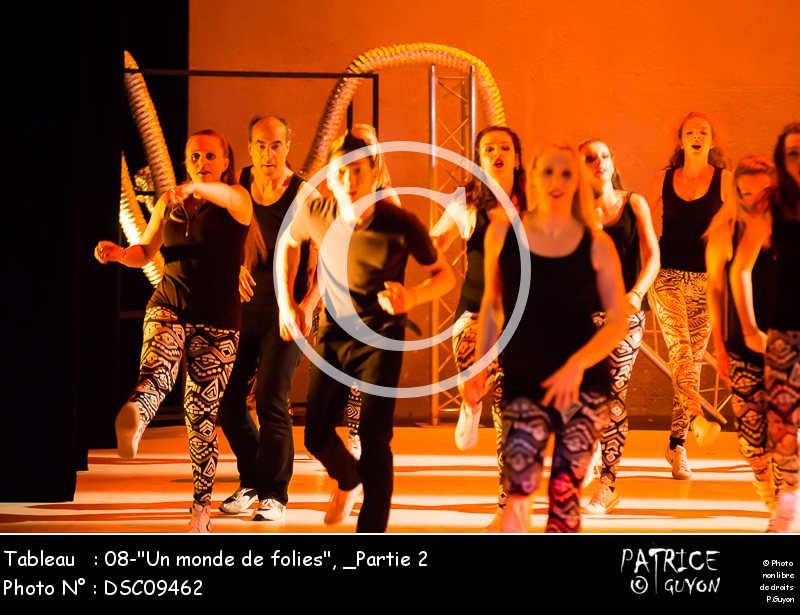 _Partie 2, 08--Un monde de folies--DSC09462