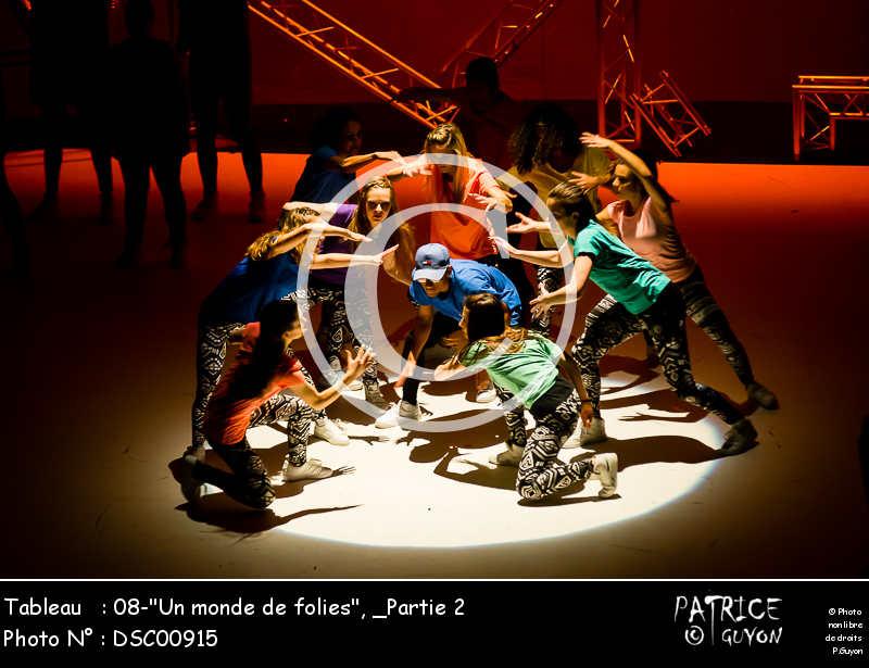 _Partie 2, 08--Un monde de folies--DSC00915