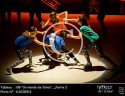 _Partie 2, 08--Un monde de folies--DSC00913
